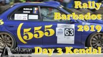 Rally Barbados 2019 Day 3 - Kendal