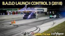 BADD Launch Control 3 (2018)